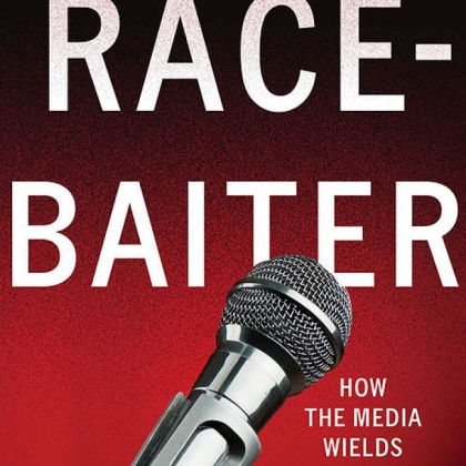 "Eric Deggans offers an incisive take on the state of our media culture in ""Race-Baiter: How the Media Wields Dangerous Words to Divide a Nation."""