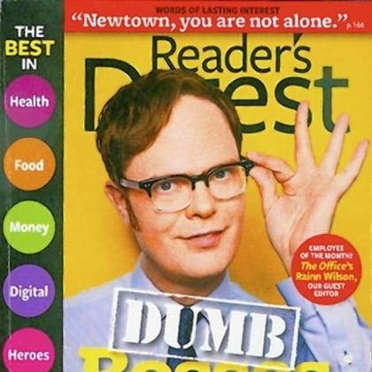 Reader&#039;s Digest, March 2013 issue.